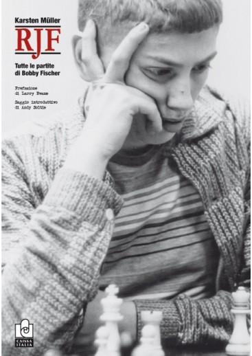 RJF - Tutte le partite di Bobby Fischer