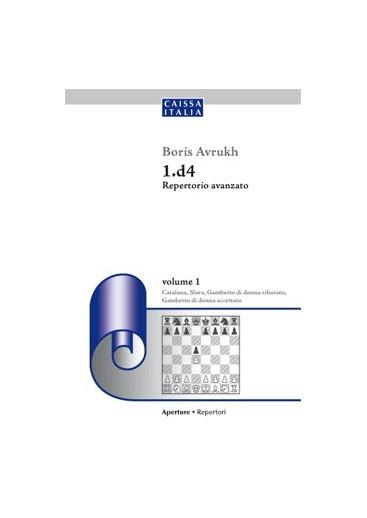 1.d4 Repertorio avanzato - vol. 1