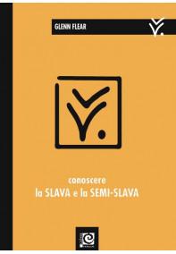 Conoscere la Slava e la semi-Slava