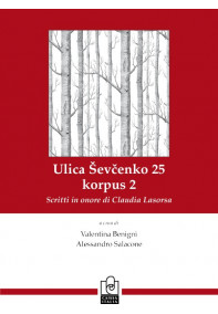 Ulica Shvechenko 25, korpus 2. Scritti in onore di Claudia Lasorsa.