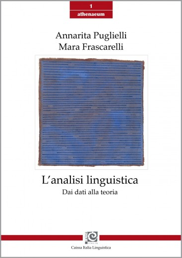 L'analisi linguistica. Dai dati alla teoria.
