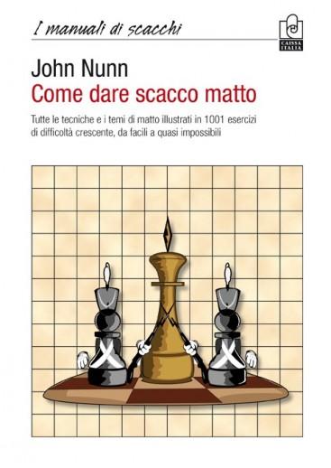 Come dare scacco matto