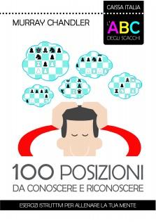 L'ABC degli scacchi - 100 posizioni da conoscere e riconoscere