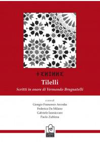 Tilelli. Scritti in onore di Vermondo Brugnatelli