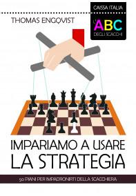 Impariamo a usare la strategia