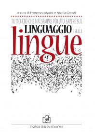 Tutto ciò che hai sempre voluto sapere sul linguaggio e sulle lingue