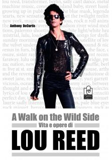 Vita e opere di Lou Reed
