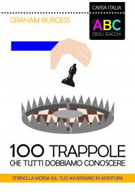 L'ABC degli scacchi. 100 trappole che tutti dobbiamo conoscere
