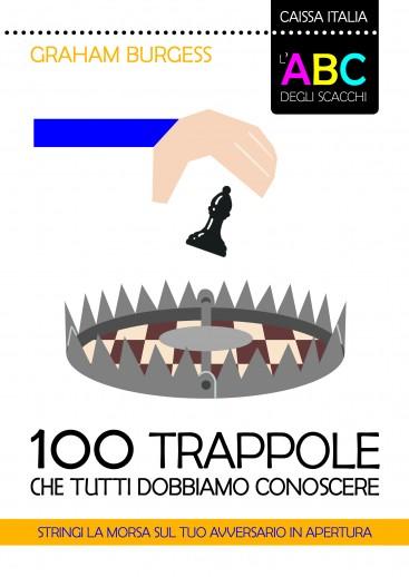 100 trappole che tutti dobbiamo conoscere