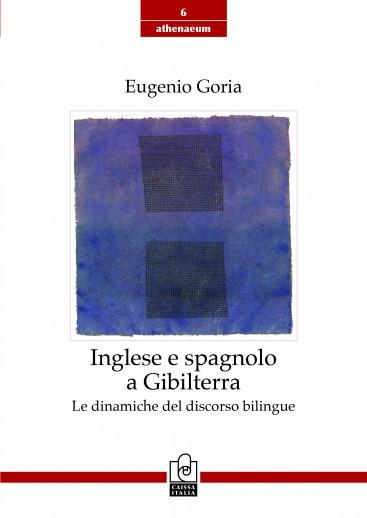 Inglese e spagnolo a Gibilterra – Le dinamiche del discorso bilingue