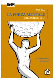 La forza mentale – esercizi per il golf