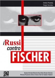 I russi contro Fischer
