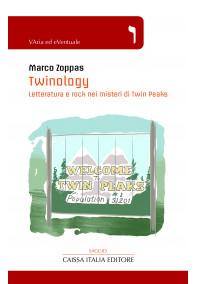 Twinology. Letteratura e rock nei misteri di Twin Peaks