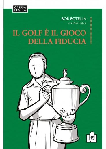 Il golf è il gioco della fiducia