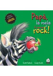Papà, la mela e il verme rock