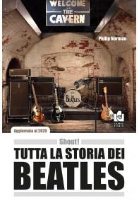 Shout! - Tutta la storia dei Beatles