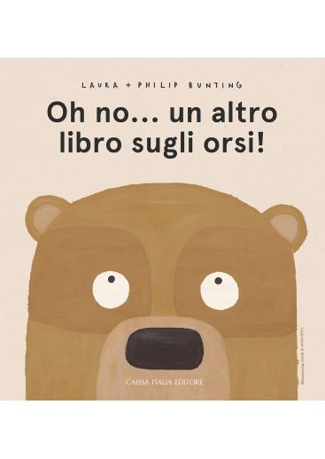 Oh no... un altro libro sugli orsi!