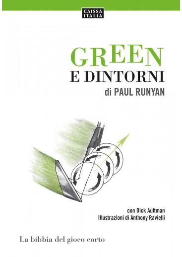 Green e dintorni. La bibbia del gioco corto